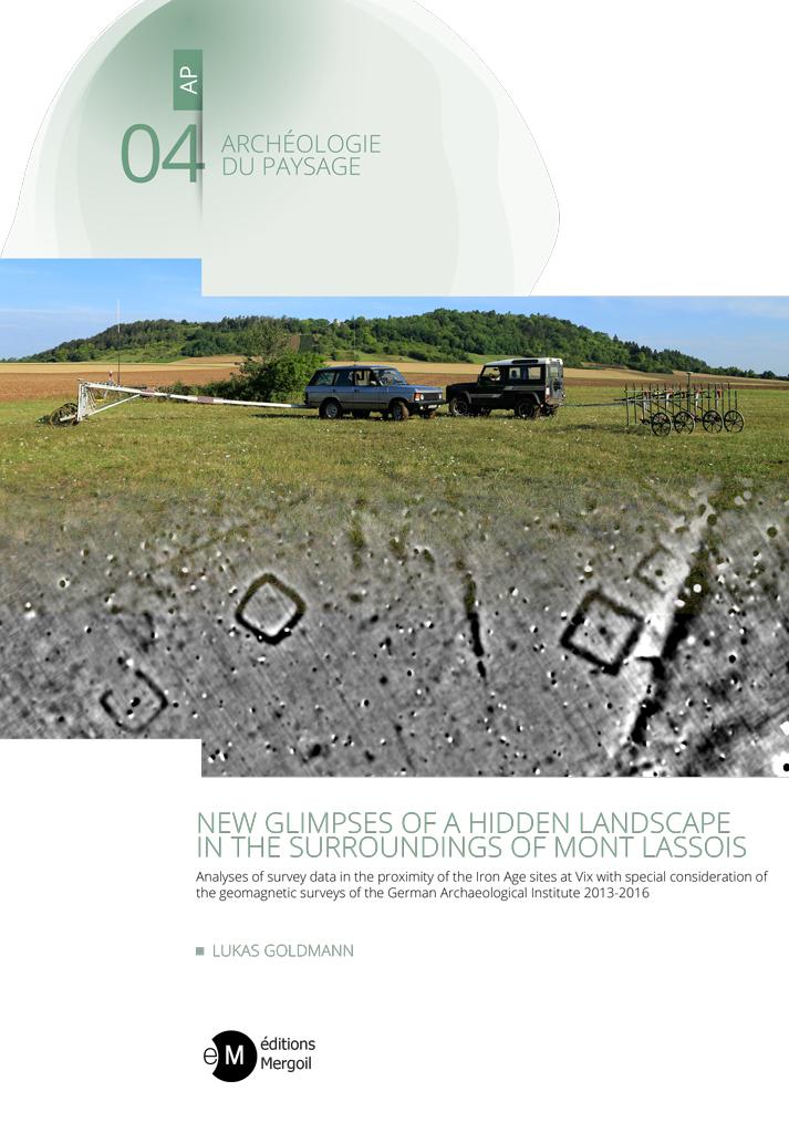 Couverture du livre :New glimpses of a hidden landscape in the surroundings of Mont Lassois